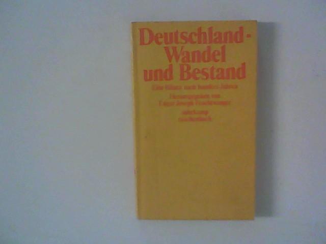 Deutschland - Wandel und Bestand : Eine Bilanz nach hundert Jahren. 1. Aufl.