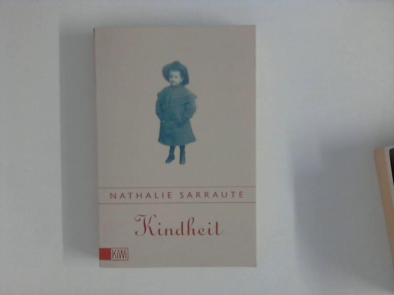 Sarraute, Nathalie: Kindheit. Aus dem Franz. von Elmar Tophoven 1. Aufl.