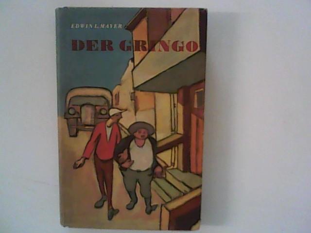 Der Gringo