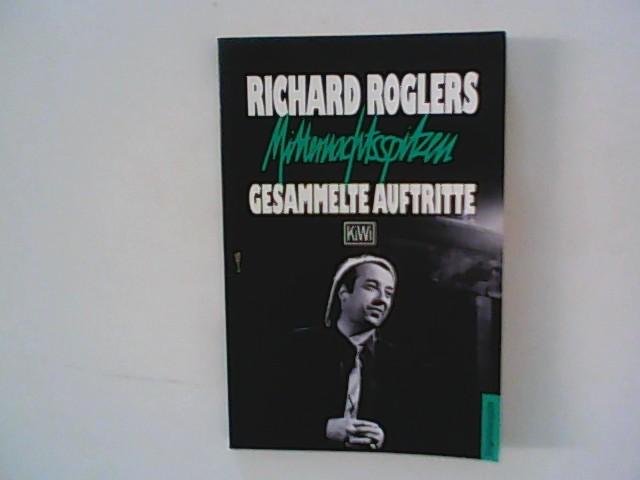 Mitternachtsspitzen : Richard Roglers gesammelte Auftritte. Originalausgabe