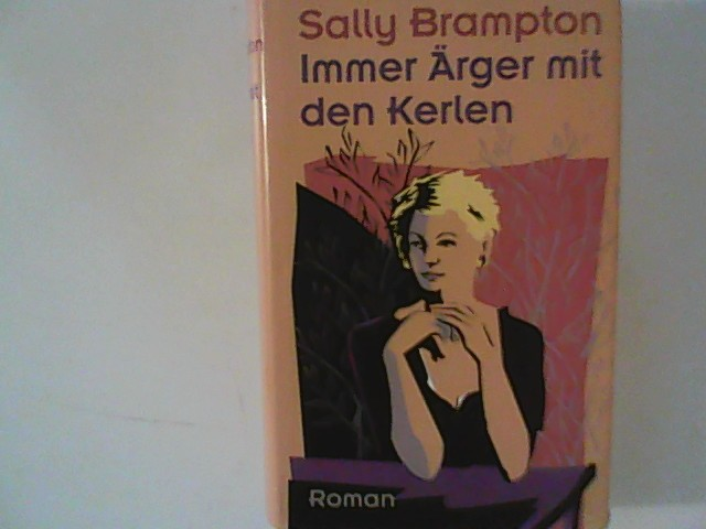 Brampton, Sally: Sally Brampton: Immer Ärger mit den Kerlen
