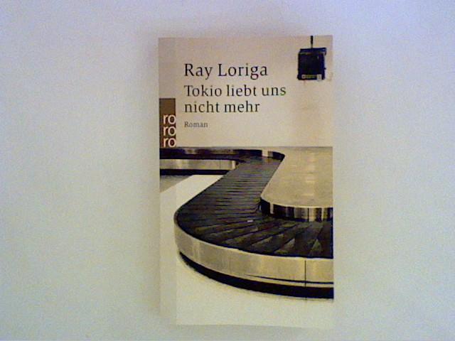 Tokio liebt uns nicht mehr : Roman. Dt. von Alexander Dobler / Rororo ; 23103