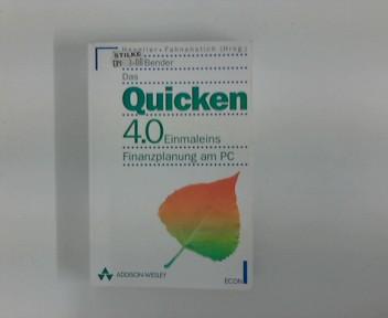Das  Quicken-4.0 Einmaleins : Finanzplanung am PC Orig.-Ausg.
