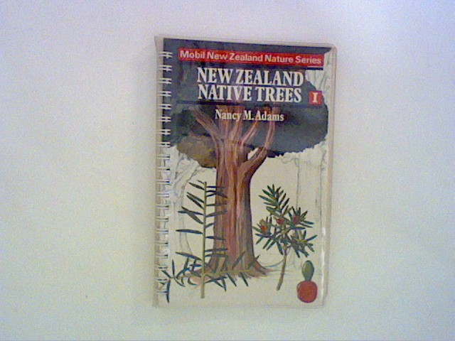 New Zealand Native Trees I (Mobil New Zealand Nature) Bd. I