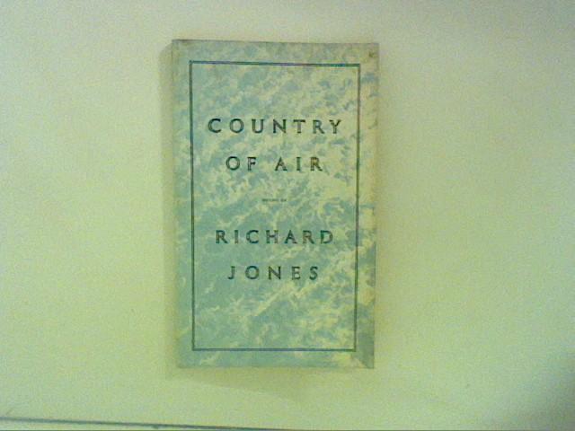 Jones, Richard: Country of Air