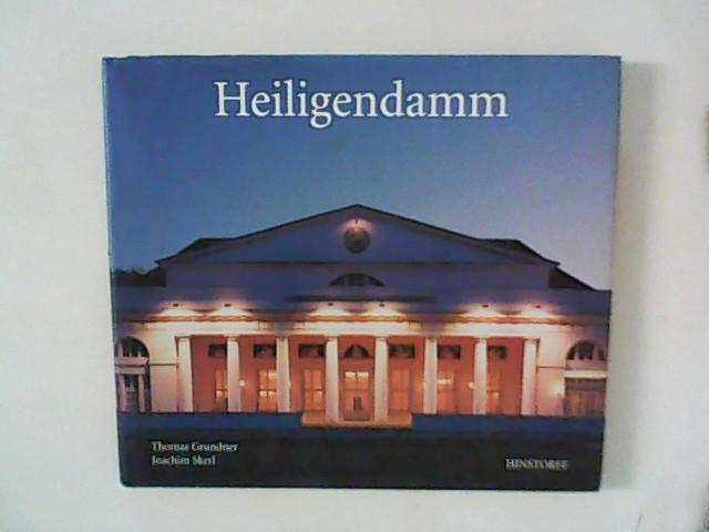 Heiligendamm. Fotos von Thomas Grundner. Text von Joachim Skerl 1. Aufl.