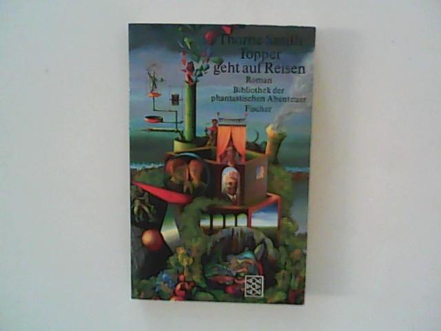 Topper geht auf Reisen : Roman. Aus d. Amerikan. von Werner Waldhoff / Fischer ; 2715 : Bibliothek der phantastischen Abenteuer Dt. Erstausg.