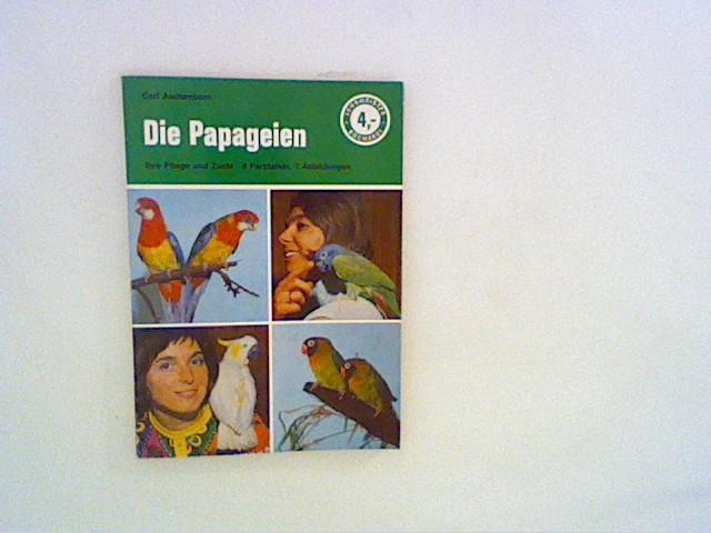 Aschenborn, Carl: Die Papageien, ihre Pflege und Zucht. Carl Aschenborn / Lehrmeister-Bücherei ; Nr. 853