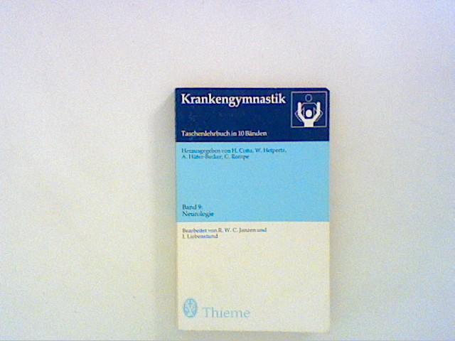 Neurologie Taschenlehrbuch Bd. 9:  Krankengymnastik Bd. 9