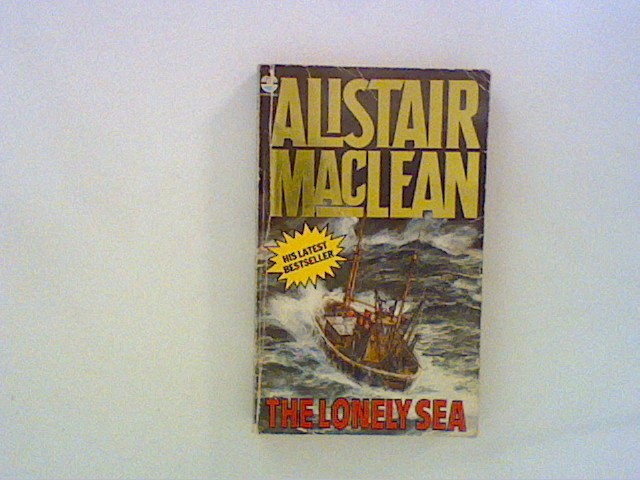 MacLean, Alistair: The lonely Sea. Collected Short Stories