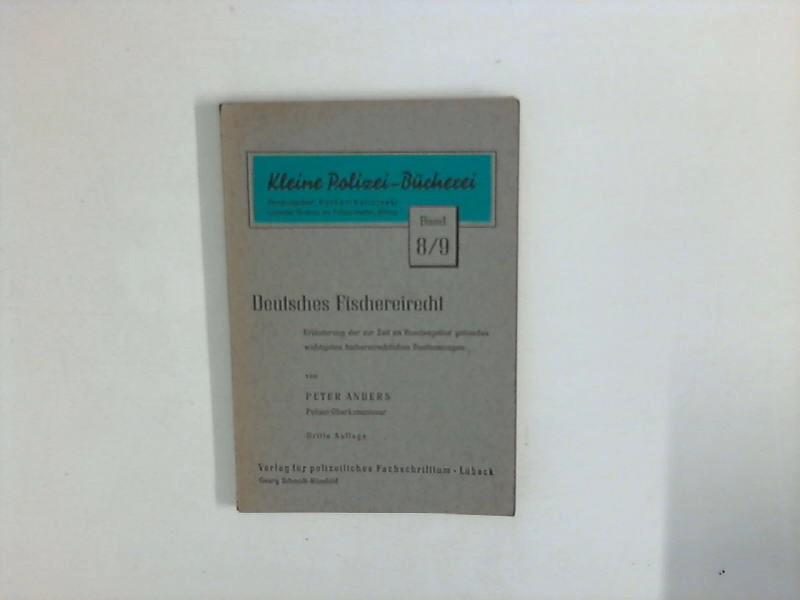 Deutsches Fischereirecht 3. Aufl.