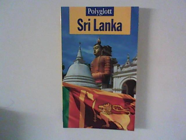 Sri Lanka : Polyglott-Reiseführer ; 784 1. Aufl.