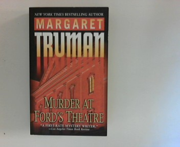 Truman, Margaret: Murder at Ford´s Theatre