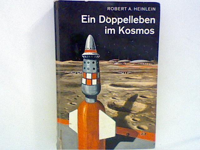 Ein Doppelleben im Kosmos - Ein utopischer Roman