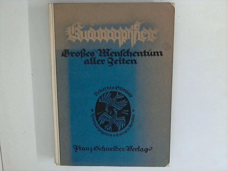 Kämpfer : Großes Menschentum aller Zeiten ; Band 4. 1. - 3. Tsd. ; Band 4.