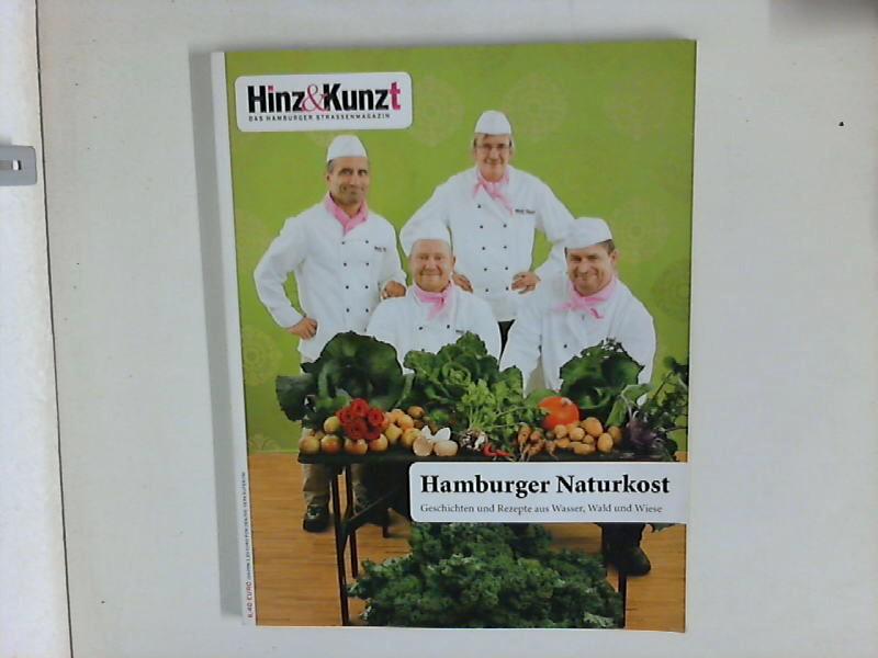 Hamburger Naturkost : Hinz & Kunzt Hamburger Strassenmagazin Hrsg. Annegrethe Stoltenberg