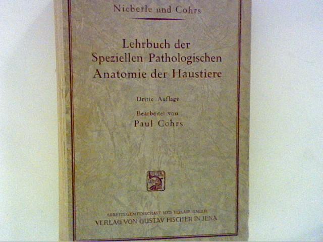 Lehrbuch der speziellen Pathologischen Anatomie der Haustiere