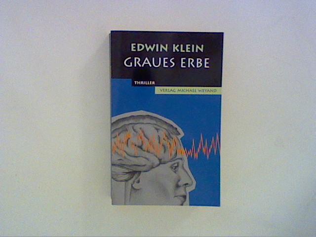 Klein, Edwin: Graues Erbe Auflage: 1