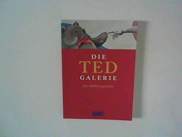 Die Ted-Galerie : Eine Weltkunstgeschichte.