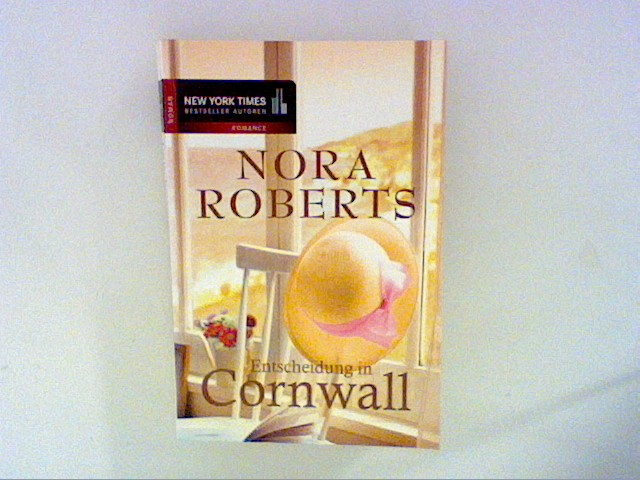 Roberts, Nora: Entscheidung in Cornwall