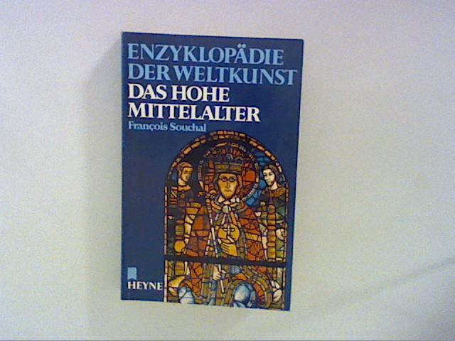 Enzyklopädie der Weltkunst, Bd. 9- Das hohe Mittelalter.