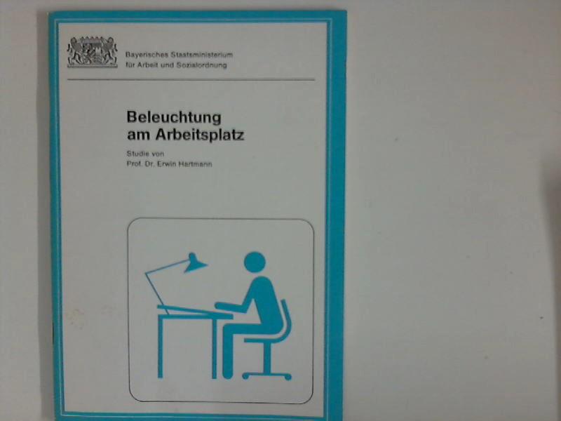 Hartmann, Erwin: Beleuchtung am Arbeitsplatz