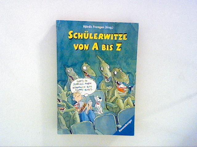 Schülerwitze von A bis Z Auflage: 1
