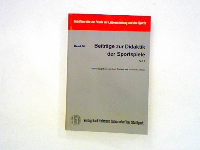 Beiträge zur Didaktik der Sportspiele.Band 80,  Teil 1 Bd. 80