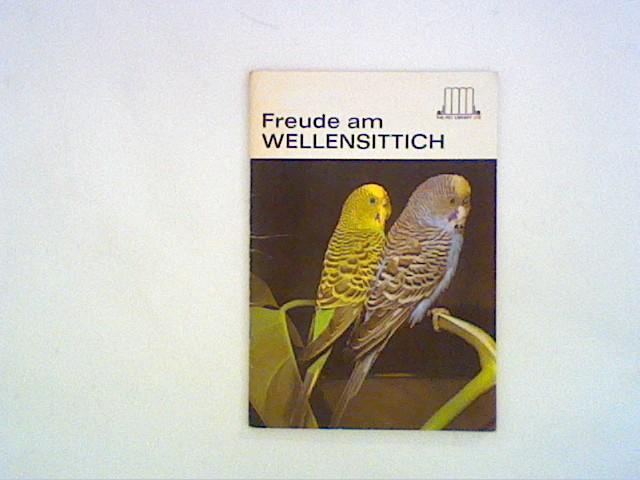 Schneider, E.: Freude am Wellensittich