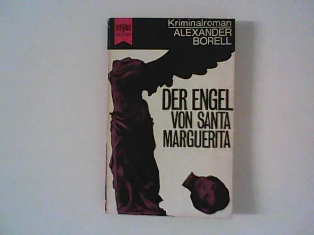 Der Engel von Santa Marguerita. 3. Aufl., Genehmigte Taschenbuchausgabe
