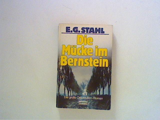Stahl, Else G.: Die Mücke im Bernstein