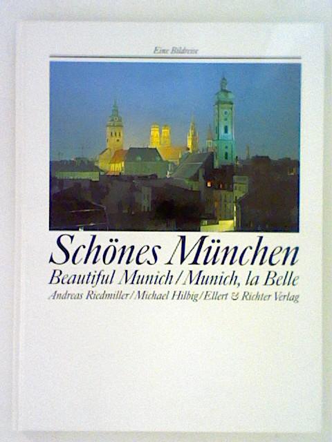 Schönes München/ Beautiful Munich/ Munich, la Belle