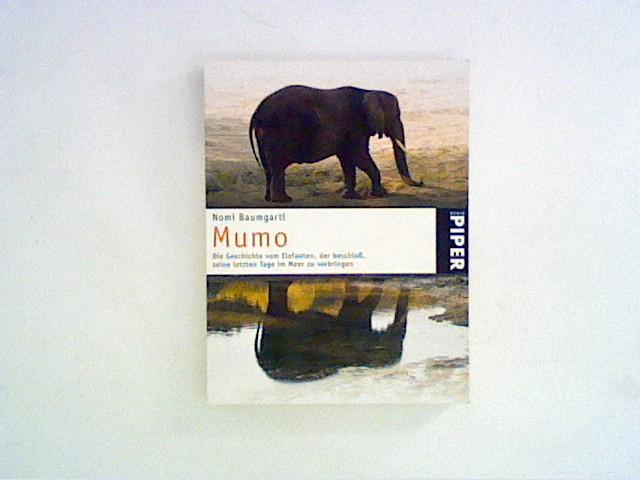 Mumo: Die Geschichte vom Elefanten, der beschloß, seine letzten Tage im Meer zu verbringen