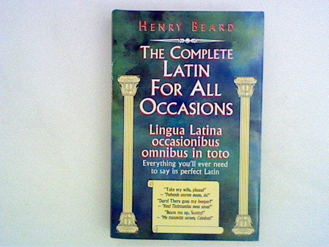 The Complete Latin for all Occasions