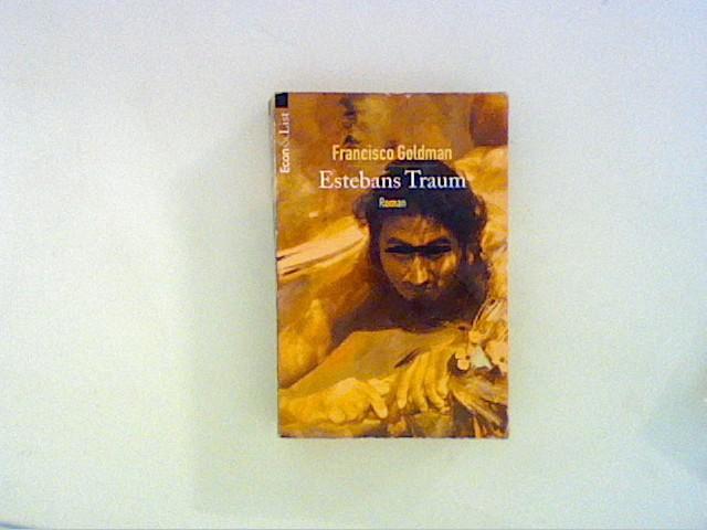Estebans Traum. Roman