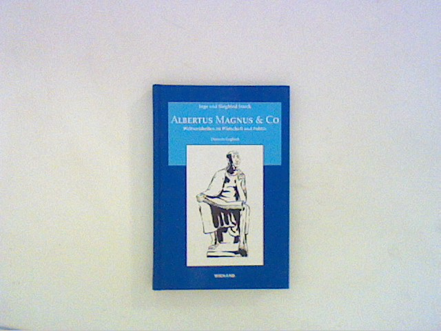 Albertus Magnus und Co. Weltweisheiten zu Wirtschaft und Politik