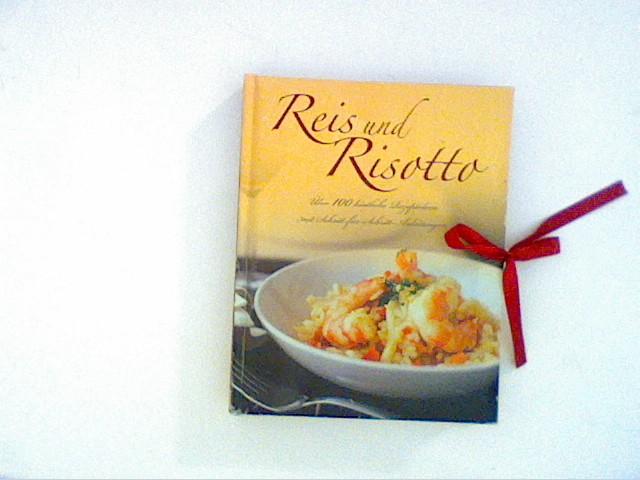 Reis und Risotto - Unbekannt