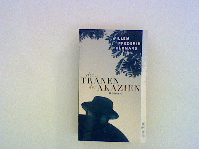 Die Tränen der Akazien: Roman Auflage: 1