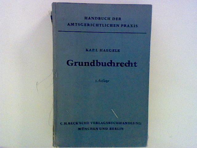 Handbuch der Rechtspraxis. Bd. 4. Grundbuchrecht Bd. 4