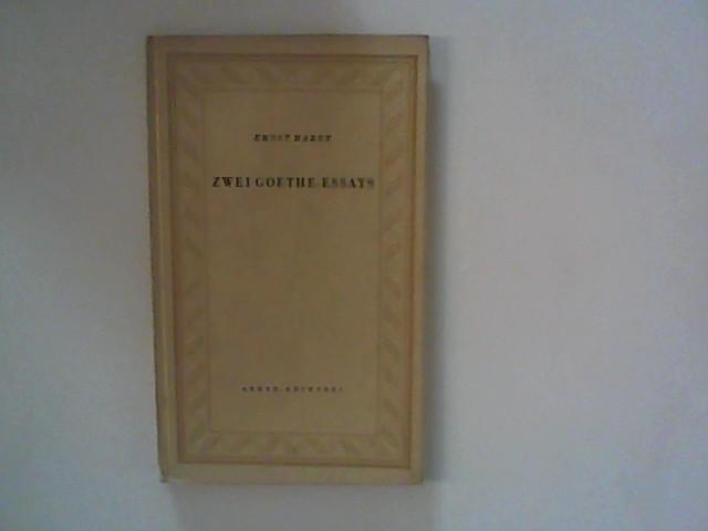 Hardt, Ernst: Zwei Goethe-Essays. Dramen des Mannes - Dramen des Alters.