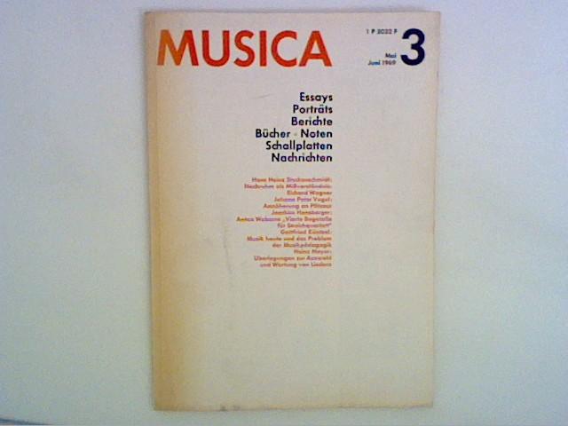 Baum, Richard und Günter Haußwald: Musica - Zweimonatsschrift für alle Gebiete des Musiklebens - 23. Jahrg., Heft 3, 1969