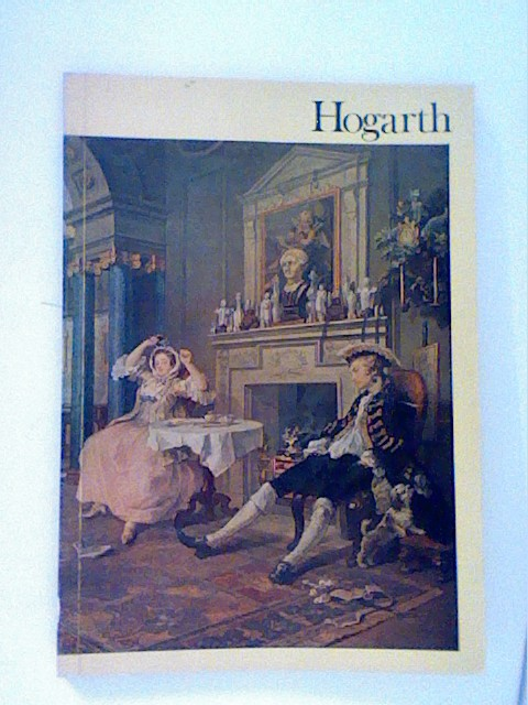 HOGARTH: THE TATE GALLERY 2 DECEMBER 1971 - 6 FEBRUARY 1972. Auflage: First Edition
