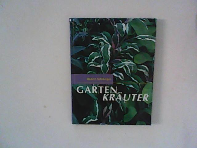 Sulzberger, Robert: Gartenkräuter. 4., Aufl., Sonderausg.