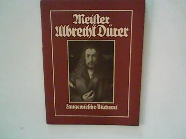 Meister Albrecht Dürer. Gemälde und Handzeichnungen (Langewiesche-Bücherei)