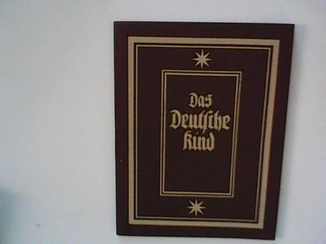 Das deutsche Kind : Bilder und Gedanken.