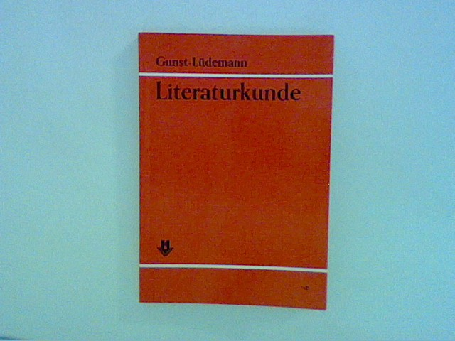 Literaturkunde. Dichtung - Wesen und Aussage.