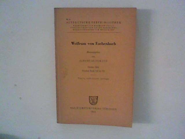 Wolfram von Eschenbach ; Zweites Heft : Parzival Buch VII bis XI ; Altdeutsche Textbibliothek Nr. 13 4. verb.  Aufl.