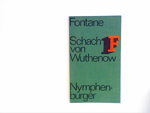 Fontane, Theodor: Schach von Wuthenow: Nymphenburger Taschenbuch-Ausgabe. Bd. 5. 5. Band
