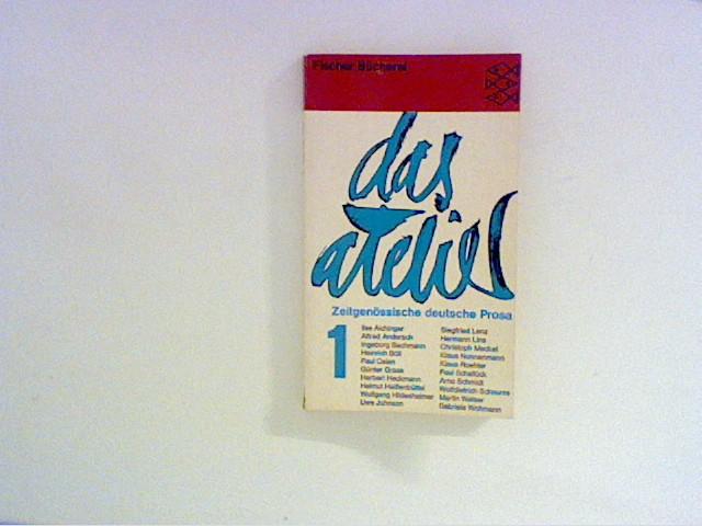 Wagenbach, Klaus Hrsg.: Das Atelier: Zeitgenössische deutsche Prosa