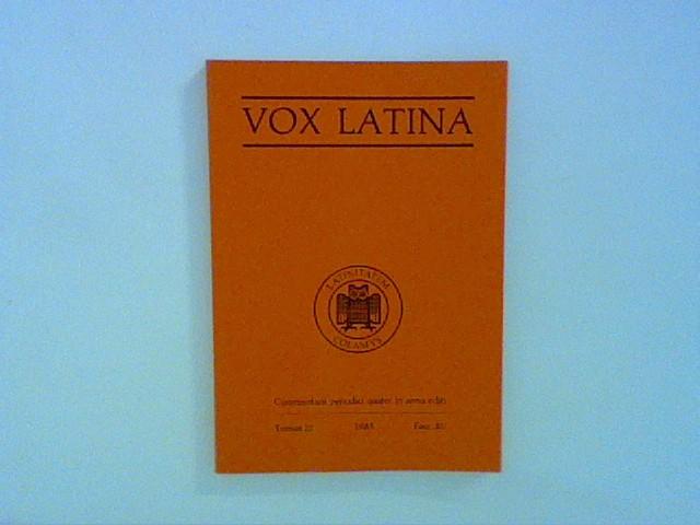 Diverse: Vox Latina : commentarii periodici favore et subsidio Studiorum Universitatis Sarávicae comparati,Tomus 21, 1985, Fasc. 81